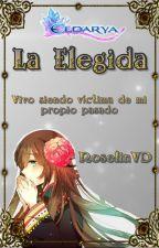 """La Elegida""||Eldarya by RoselinVD"
