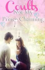 Not My Prince Charming by coults