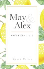 May & Alex [PREVIEW] by MayenWrites