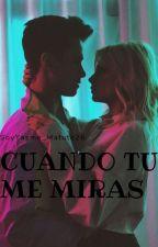 "Cuando Tu Me Miras ""Michaentina"" by SoyYasme_Matute26"