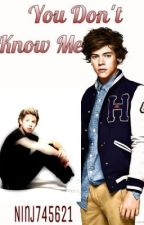 You Don't Know Me - NARRY/ZOUIS AU by Ninjalover745621