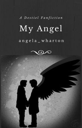 My Angel - ~19~ - Wattpad