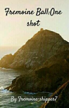 Fremoine Ball:One shot by i_am_a_huge_shipper9