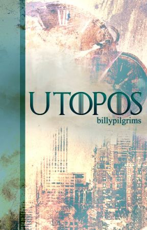 Utopos by billypilgrims