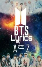 BTS LYRICS (A-Z) by jiya_ninya