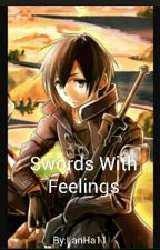 Swords with Feelings (Kirito x Male Reader) by Emily_Historia13