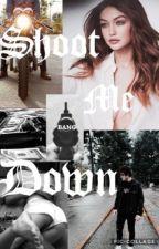 ~Shoot Me Down~ Ethan Dolan| D.T by kar_ma01