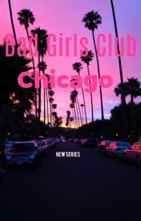 Bad Girls Club Chicago {S1}  by BGCTVReloaded