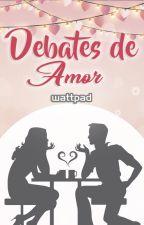 Debates de Amor by RomanceES