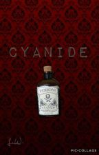 Cyanide  by CalamityRising
