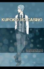 Kuroko no Casino (Kuroko No Basuke Fanfiction) by retardedpatato