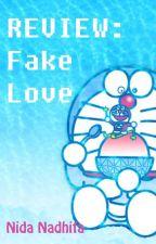 REVIEW: Fake Love-Aku, Suamiku, dan Gunpla-nya by NidaNadhifa