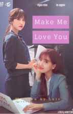 [LONGFIC][MinaYeon] Make Me Love You by hangkiin