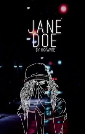 Jane Doe by hxnwrite