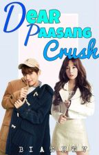 Dear Paasang Crush by BiasKTV