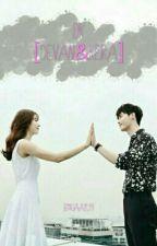 DK[Devan&Keira]  Pending by RiaAyu19