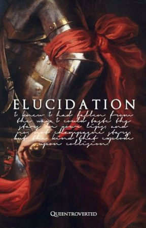 Elucidation by queentroverted