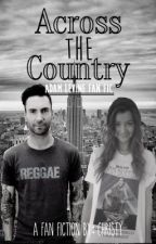 Across the Country (Adam Levine Fan Fiction) by ctfxctards222