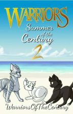Summer of the Century 2 by WarriorsOfTheCentury