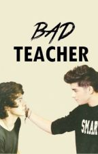 Bad Teacher (Zarry) by lavaalampss