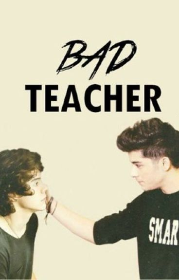 Bad Teacher (Zarry)