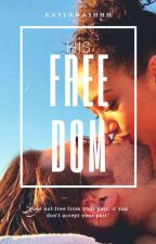 His Freedom (Book2, Her Freedom) (Bwwm) by KaylaNashhh