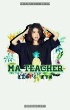 [ON GOING] Ma Teacher [ exo + bts ] by fishieyss