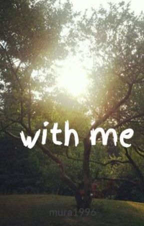 with me by mura1996