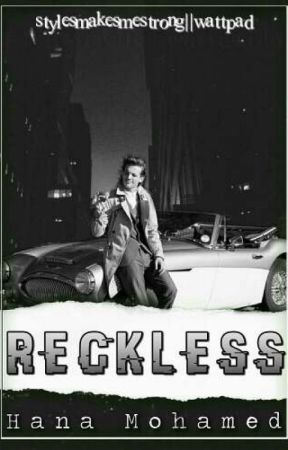 Reckless - l.t by Stylesmakesmestrong