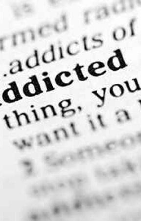 Addicted by BrokenStringsLelo