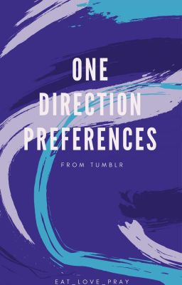 One Direction Preferences From Tumblr - He Finds You Self - Harming