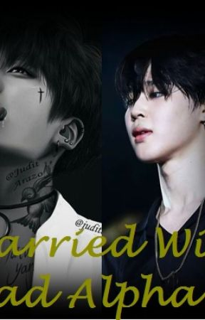 Married With Bad Alpha ?! (KooMin / Jimin Uke) (PROSES PENERBITAN) by SungSooRa
