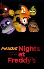 Marcus' Nights at freddy's act I by MarcusChua19