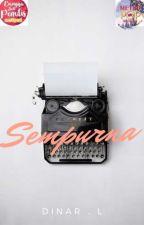SEMPURNA [END] #BJPW by Deelight92