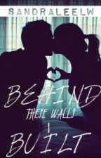 Behind These Walls I Built by SandraLeeLW