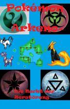 Pokémon: Arkeno- Die Nacht der Zerstörung (Fakedex FF) by Yukigakure