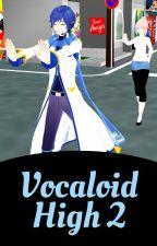 Vocaloid High 2 by VocaloidThalia