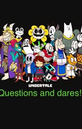 Undertale : Questions and Dares! by LightclawGaming