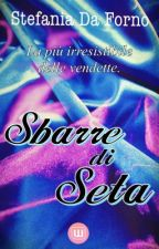Sbarre di Seta by Stefy2386