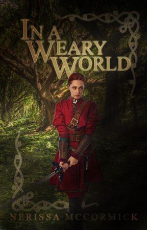 In a Weary World by NerissaMcC