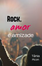 Rock, amor e amizade (conto) by TaniaPicon