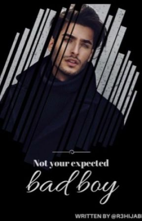 Not Your Expected Bad Boy by R3Hijabi