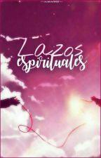 Lazos espirituales by airin98