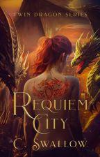 Requiem City [Billionaire Brothers] by CSW1995