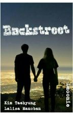Backstreet || TaeLice by Lmoonie