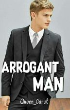 ARROGANT MAN by queen_carol