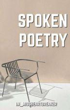 Spoken Poetry  by Im_MissHeartBreaker