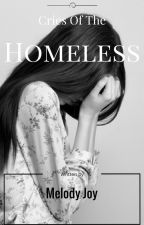 Cries of the Homeless by AbstractAngel