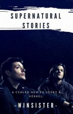 Supernatural Stories//Odaát Novellák by Szofiiis