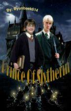 Prince Of Slytherin by ByunBaekk614